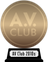 A.V. Club's The Best Movies of the 2010s (bronze) awarded at  2 April 2020