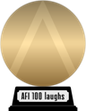 AFI's 100 Years...100 Laughs (gold) awarded at 24 February 2015
