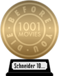 1001 Movies You Must See Before You Die (gold) awarded at  3 August 2017