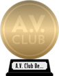 A.V. Club's The Best Movies of the 2000s (gold) awarded at 12 February 2021