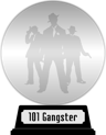101 Gangster Movies You Must See Before You Die (platinum) awarded at 10 September 2020