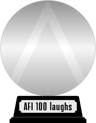 AFI's 100 Years...100 Laughs (platinum) awarded at  5 March 2015