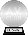 A.V. Club's The Best Movies of the 2000s (platinum) awarded at  6 February 2017
