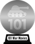 101 War Movies You Must See Before You Die (silver) awarded at 12 February 2021