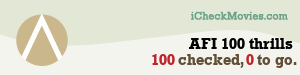 gdecubellis's iCheckMovies.com AFI 100 thrills widget