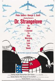 Dr. Strangelove or: How I Learned to Stop Worrying and Love the Bomb's cover