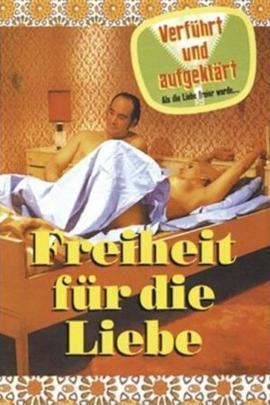 Freiheit für die Liebe (1969) - iCheckMovies.com